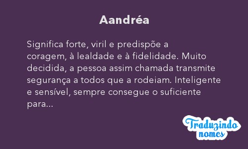 Significado do nome Aandréa
