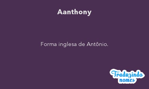 Significado do nome Aanthony