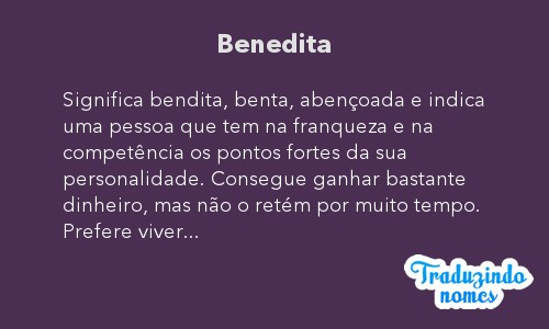 Significado do nome Benedita