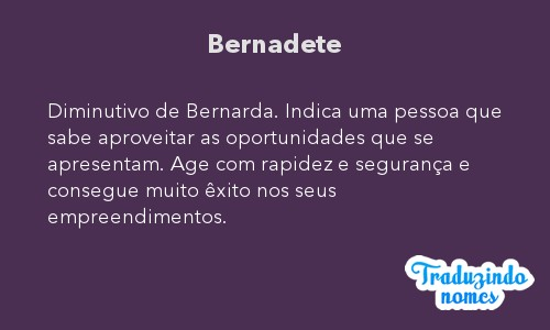 Significado do nome Bernadete