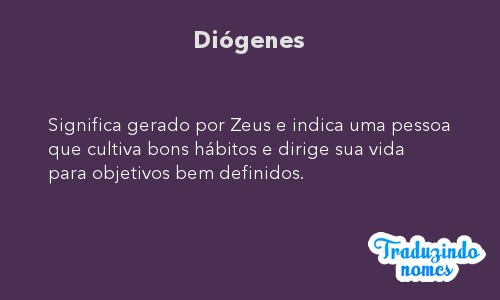Significado do nome Diógenes