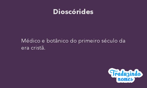 Significado do nome Dioscórides