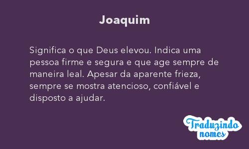 Significado de joaquim