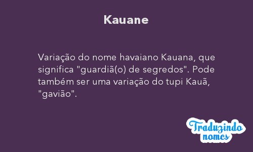Significado do nome Kauane