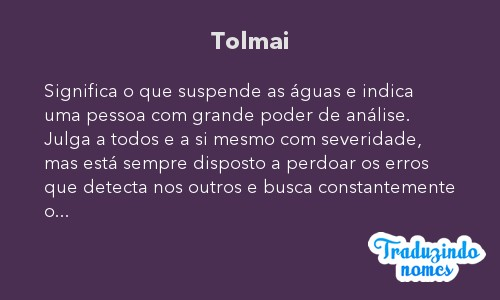 Significado do nome Tolmai