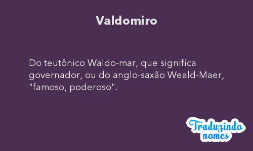 Significado do nome Valdomiro