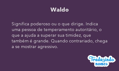 Significado do nome Waldo