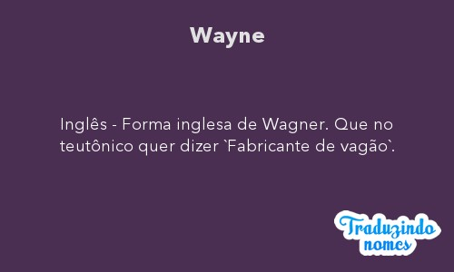Significado do nome Wayne