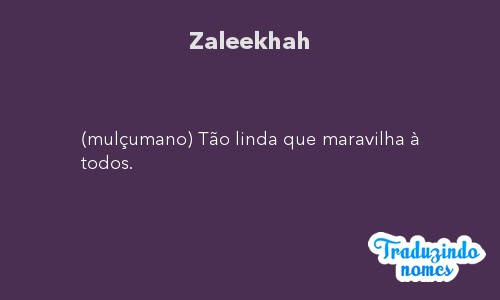 Significado do nome Zaleekhah